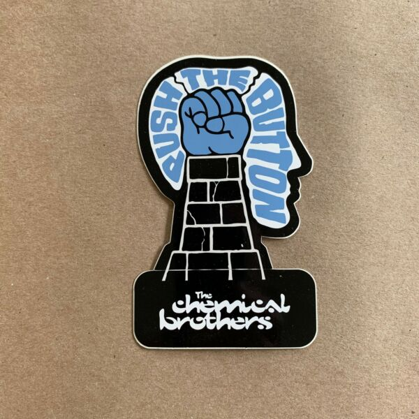CHEMICAL BROTHERS Push The Button promo sticker 2005 Galvanize