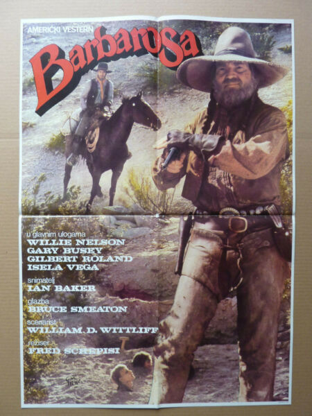 Barbarosa 1982  Willie Nelson Gary Busey  ORIGINAL YUGOSLAVIAN MOVIE POSTER