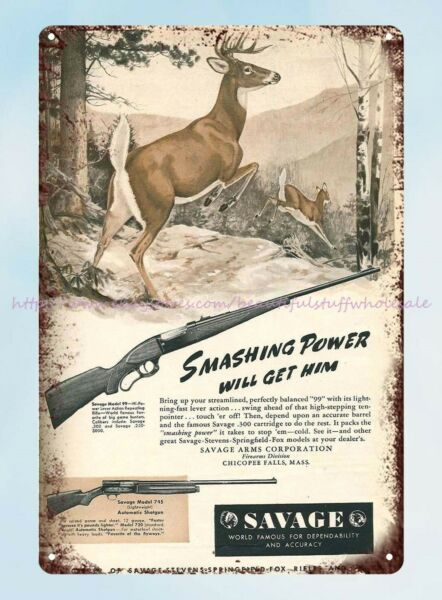Smashing Power Will Get Him Savage rifle firearm ammo 1947 tin sign old signs