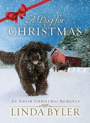 A Dog for Christmas Byler Linda $4.39