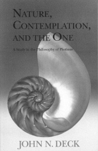 Nature Contemplation and the One by John Deck