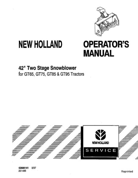 NEW HOLLAND 42 inch Snowblower for Tractors GT65 GT75 GT85 GT95 OPERATORS MANUAL
