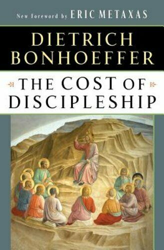 The Cost of Discipleship by Dietrich Bonhoeffer: Used $6.76