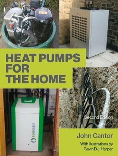 Heat Pumps for the Home: 2nd Edition by John Cantor: Used $19.24