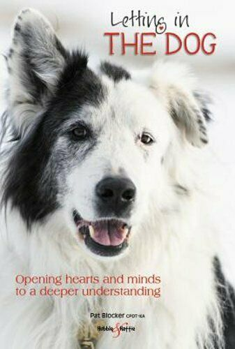 Letting in the dog: Opening hearts and minds to a deeper understanding: New $12.52