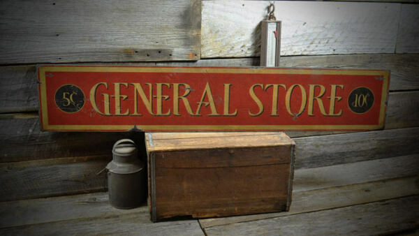 General Store - 5 & 10 Cent Wood Sign - Rustic Hand Made Vintage Wooden Sign