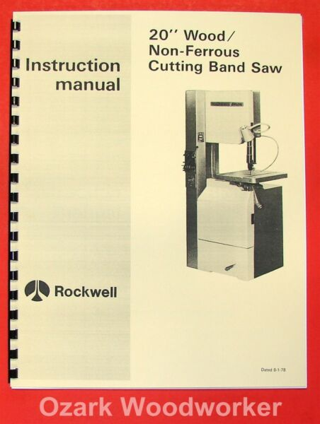 ROCKWELL 20 inch Wood Non Ferrous Metal Band Saw Manual 0601 $15.00