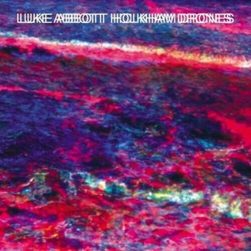 LUKE ABBOTT - HOLKHAM DRONES [13 TRACKS] [DIGIPAK] * NEW CD