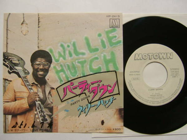 PROMO WHITE LABEL JAPAN 7INCH WILLIE HUTCH - PARTY DOWN