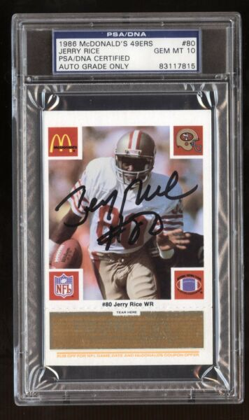 1986 McDonald's 49ERS GOLD Coupon AUTO #80 Jerry Rice AU RC! PSA/DNA 10! GOAT!