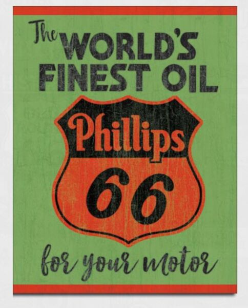 Phillips 66 Worlds Finest Metal tin sign oil gas home garage Shop Decor #2313 $14.95