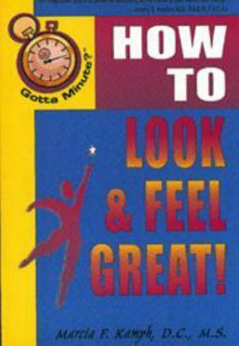 Gotta Minute? Look and Feel Great by Marcia F. Kamph stressdetoxdietthought..