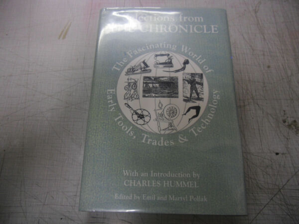 SELECTIONS FROM THE CHRONICLE THE FASCINATING WORLD OF EARLY TOOLS TRADES 1991 $35.00