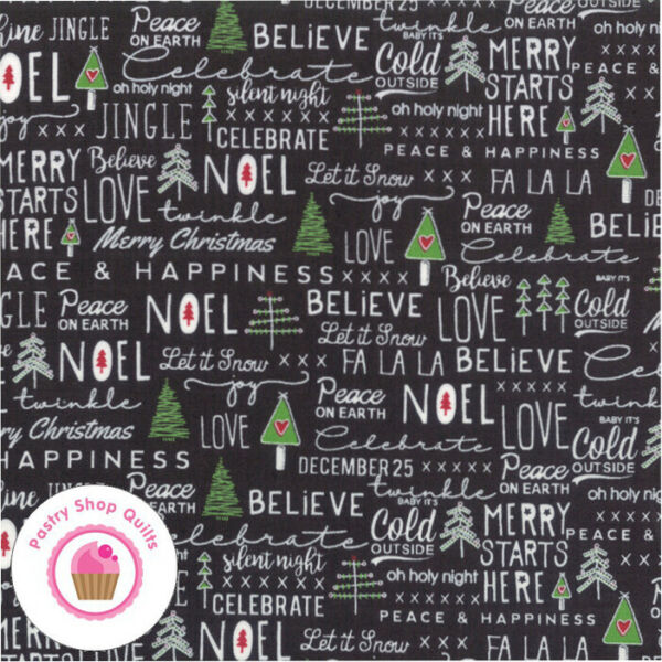 Moda MERRY STARTS HERE 5730 13 Black Text SWEETWATER Quilt Fabric CHRISTMAS