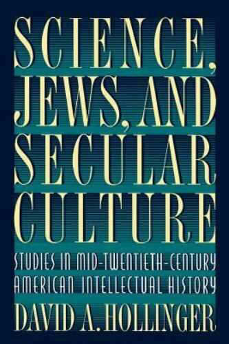 Science Jews and Secular Culture Hollinger David A.