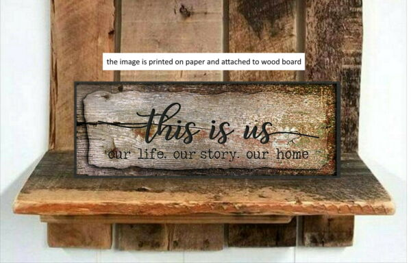 Rustic Wood Sign THIS IS US Life Family Welcome Farmhouse Decor  8x3