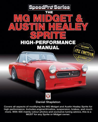 The MG Midget & Austin-Healey Sprite High Performance Manual: Enlarged & updated
