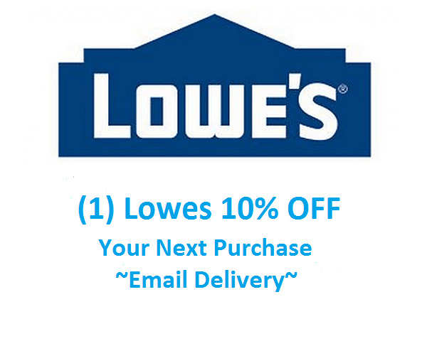 (1)One Lowes 10% OffCoupon-In Store Only-Email Delivery