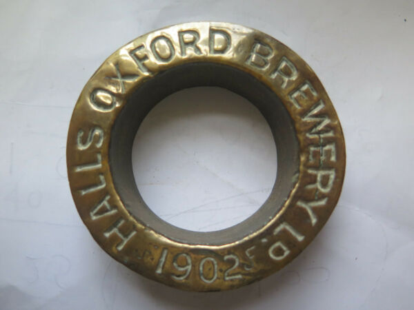 HALLS OXFORD BREWERY ENGLAND BEER KEG or BARREL ORIGINAL BRASS BUNG 1902 SCARCE