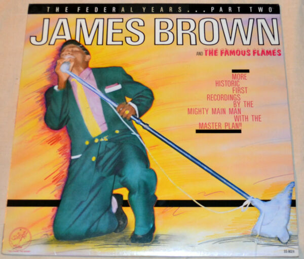James Brown And The Famous Flames 1984 The Federal Years Pt.2 NM Vinyl Soul
