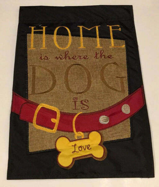 """Wall or Garden Double-Sided Flag Appliqué """"Home is Where the Dog Is Love"""" NWT"""