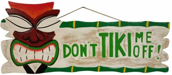 New Unique HANDCARVED and Painted Dont Tiki ME Off Wall Decor Sign $25.25