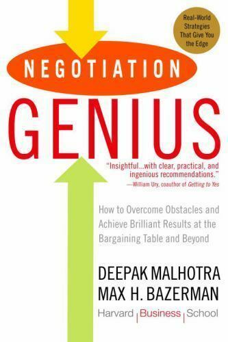 Negotiation Genius: How to Overcome Obstacles and Achieve Brilliant Results at