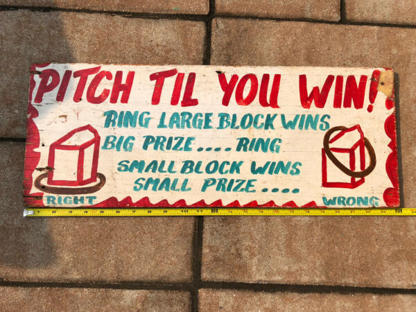 vintage carnival Game Sign Pitch Till You Win Hand Painted Wooden