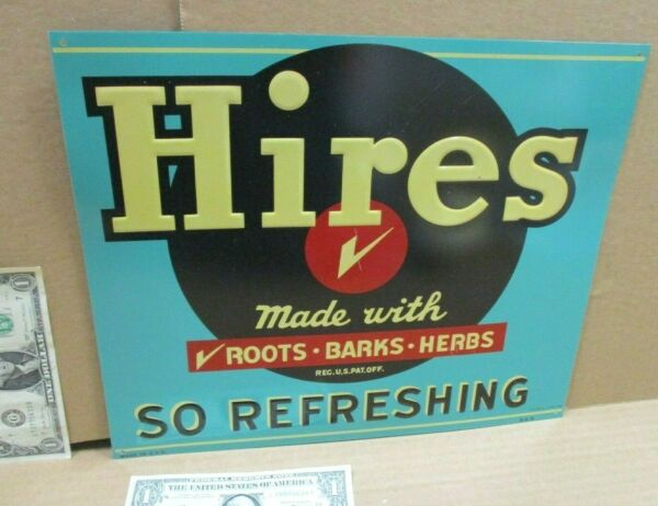 HIRES Root Beer SIGN So Refreshing MADE IN USA Roots Barks Herbs NOT FADED