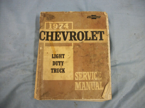 1974 Chevrolet Light Duty Shop Manual