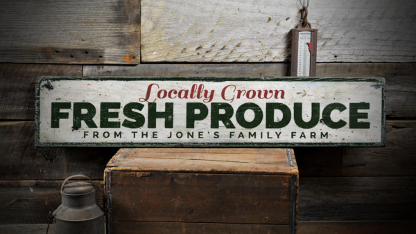 Locally Grown Fresh Produce Custom - Rustic Distressed Wood Sign ENS1001392A