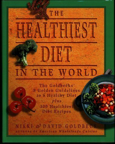 The Healthiest Diet in the World A Cookbook amp;amp; Men $4.89