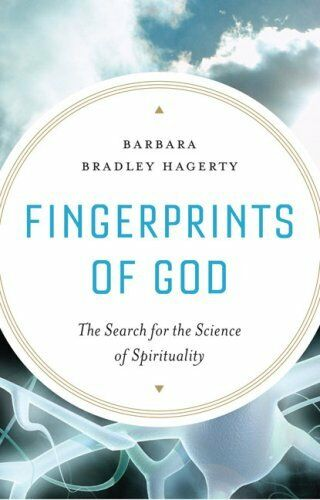 Fingerprints of God: The Search for the Science of Spirituality by Barbara Bradl