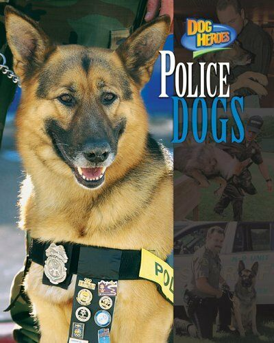 Police Dogs Dog Heroes $4.49