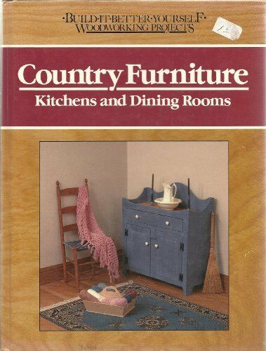 Country Furniture: Kitchens and Dining Rooms Buil $4.89