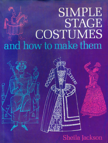 Simple Stage Costumes and How to Make Them $4.89