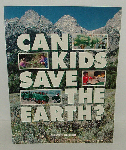 Can Kids Save the Earth? (Ranger Rick Science Spec