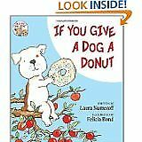 If You Give a Dog a Donut $4.29