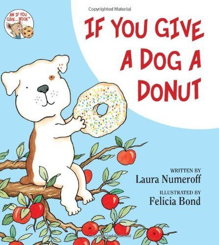 If You Give a Dog a Donut $4.49