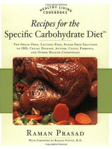 Recipes for the Specific Carbohydrate Diet: The Gr $5.10