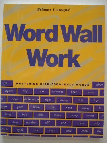 Word Wall Work - Mastering High-Frequency Words