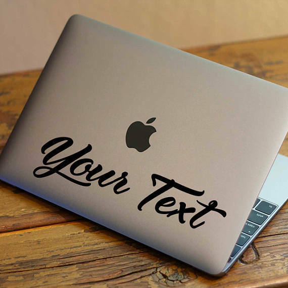 laptop custom decal.Mac, windows, tablet, phone