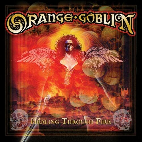 Orange Goblin - Healing Through Fire [New CD]