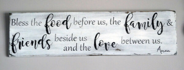 Bless the FOOD Before Us The FAMILY & FRIENDS Beside Us ... - Large Rustic Sign