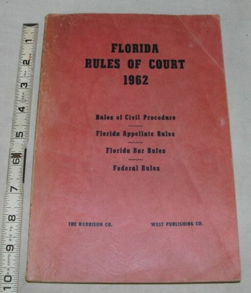 Florida Rules Of Court 1962 Civil Procedure Appellate Bar Federal
