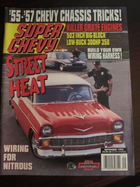 Super Chevy Magazine September 1994 Street Heat Wiring Nitrous No Label AI BB $5.99