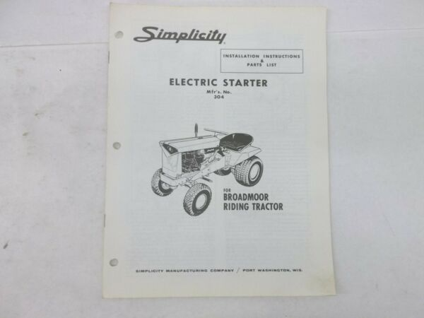 Simplicity Electric Start 304 for Broadmoor Tractor Instructions amp; Parts List