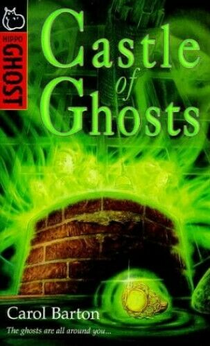 Castle of Ghosts (Hippo Ghost S.) by Barton Carol Paperback Book The Fast Free
