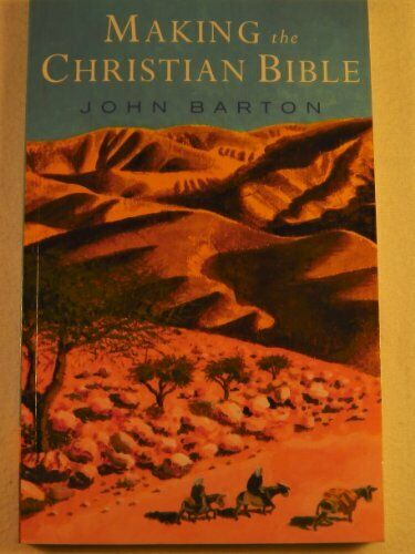 Making the Christian Bible by Barton John Paperback Book The Fast Free Shipping