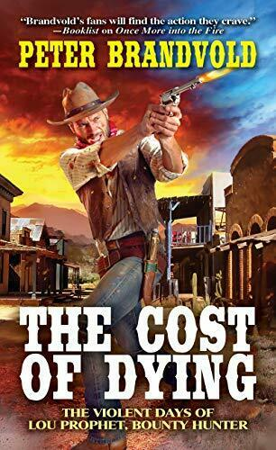 The Cost of Dying Lou Prophet Bounty Hunter $5.24
